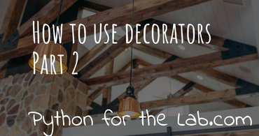 How to use decorators part 2