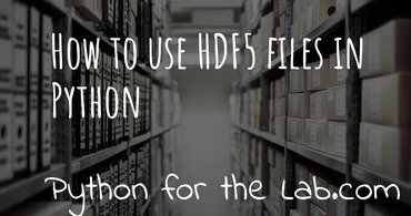How to use HDF5 files