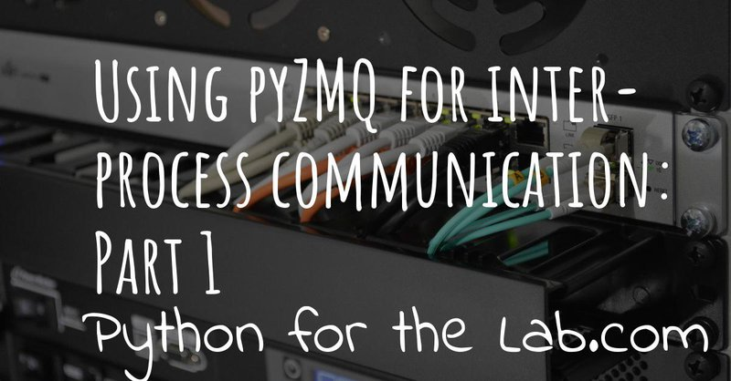 Using pyZMQ for inter-process communication part 2