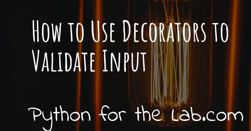 How to use decorators to validate input