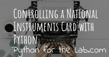 Controlling a National Instruments card with Python