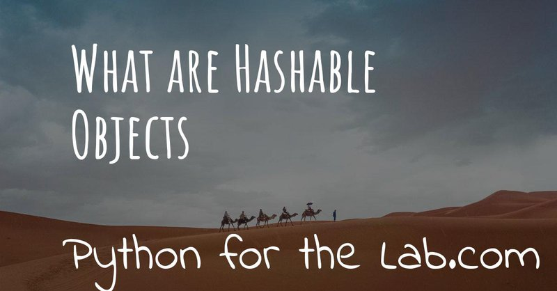 What are hashable objects